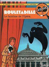 Rouletabille . Le Fantome de l'Opéra. Collection Détective 3. Ed. Lefrancq 1989.