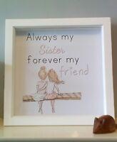 Always Sister friend  glitter family gift framed box frame picture print glitter