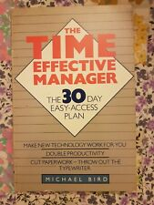 The Time-effective Manager book by Bird, Michael, Used-Good, vintage but useful