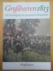 Großbeeren 1813 - Die Verteidigung der preußischen Hauptstadt