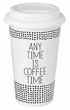 """Kaffeebecher, Thermobecher """"ANY TIME IS COFFEE TIME"""", räder design Coffee to go"""