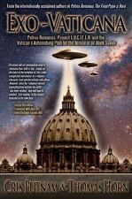 Exo-Vaticana : Petrus Romanus, Project L.U.C.I.F.E.R. And the Vatican's Astonish