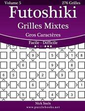Futoshiki: Futoshiki Grilles Mixtes Gros Caractères - Facile à Difficile -...
