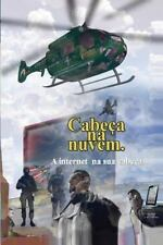 Cabeça Na Nuvem : A Internet Implantada by Luc SoAr (2014, Paperback)