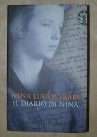 NINA LUGOVSKAJA - IL DIARIO DI NINA - 1ED. 2004 FRASSINELLI (MK)