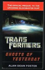 Transformers Ghosts of Yesterday Alan Dean Foster  (2007 Paperback 1st Printing)