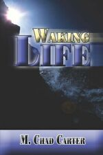 Waking Life by Carter, M Chad Paperback Book The Fast Free Shipping