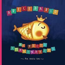 Abecedario de Peces Imaginarios by Denise Turu (2017, Paperback)