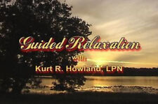 Guided Relaxation for Complete Wellness, & Inner Peace, Learn how to Relax, DVD