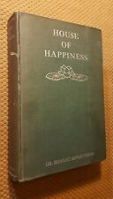 House of Happiness by Dr. Bhagat Singh Thind 1931 Hardcover VTG RARE 1st Edition