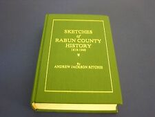 Sketches of Rabun County History 1819-1948 by Andrew Jackson Ritchie