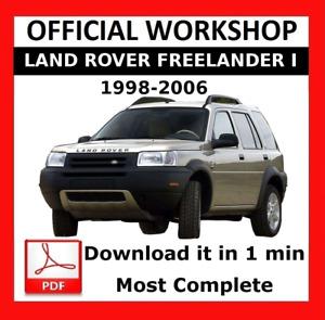 OFFICIAL WORKSHOP Manual Repair Land Rover Freelander 1998 - 2006