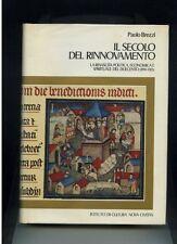 Paolo Brezzi IL SECOLO DEL RINNOVAMENTO rinascita duecento 1190-1313 CIVITAS