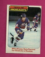 1978-79 TOPPS # 1 ISLANDERS MIKE BOSSY HIGHLIGHTS ROOKIE EX-MT CARD (INV# 9705)