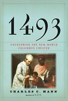 1493 : Uncovering the New World Columbus Created  (ExLib) by Charles C. Mann