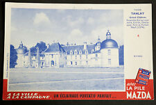 BUVARD PUBLICITAIRE ANCIEN : PILE MAZDA - CHATEAUX N°4 TANLAY YONNE