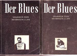 Bewegung 2. Juni, Der Blues - Gesammelte Texte der Bewegung 2. Juni 2Bände orgin