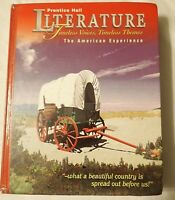 Prentice Hall Literature Timeless Voices, Timeless Themes American Experience