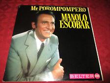 LP Spanisch MANOLO ESCOBAR MR. POROMPOMPERO > Belter