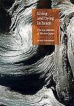 Living and Dying in Zazen : Five Zen Masters of Modern Japan by Arthur...