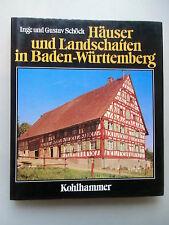 Häuser Landschaften in Baden-Württemberg Tradition Wandel ländlicher Baukultur