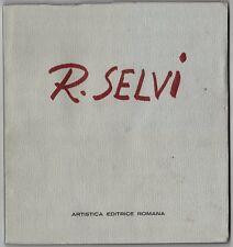 Print Book: RENATO SELVI, Italian Artist; Artistica Editrice Romana, circa 1960