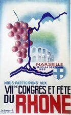 """""""VIIème CONGRES,FÊTE du RHÔNE MARSEILLE 1933""""Affiche orig. entoilée J.M. BOMPARD"""