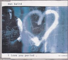 Dan Baird-I Love You Period cd maxi single
