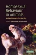 Homosexual Behaviour in Animals : An Evolutionary Perspective (2006, Hardcover)