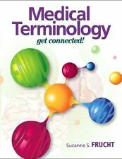 Medical Terminology: Medical Terminology : Get Connected! by Suzanne S....