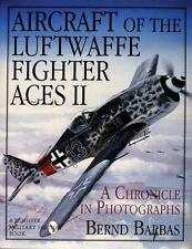 Aircraft of the Luftwaffe Fighter Aces Vol. 2: [Schiffer Military/Aviation Histo