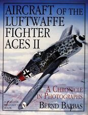 """Aircraft of the Luftwaffe Fighter Aces Vol. 2"" by Bernd Barbas - Aviation Books"