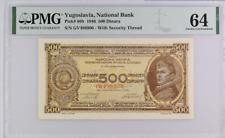 YUGOSLAVIA 500 Dinara 1946 Pick# 66b PMG: 64 CHOICE UNCIRCULATED LOW START