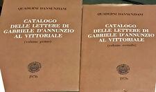CATALOGO DELLE LETTERE DI GABRIELE D'ANNUNZIO AL VITTORIALE - 1976 - 2 VOLL.