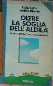 OLTRE LA SOGLIA DELL'ALDILA' Sotto Oberto 1^'79 RUSCONI