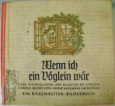 Wenn ich ein Vöglein wär Bilder H. W. Heinsohn Bärenreiter Bilderbuch 1951