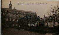 #413 Ancienne Carte Postale Péronne Vue de l'Hôtel-Dieu Prise de la cour d'entré