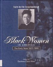 Black Women in America: The Early Years, 1617-1899 (Facts on File Encyclopedia o