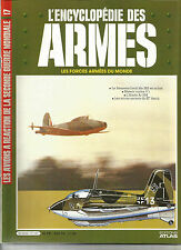 ENCYCLOPEDIE DES ARMES N° 17 LES AVIONS A REACTION DE LA SECONDE GUERRE MONDIAL