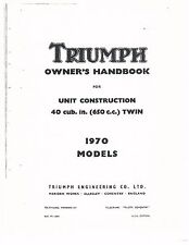 Triumph Owners Manual Book 1970 Tiger 650 TR6R, Trophy TR6C & Bonneville T120R