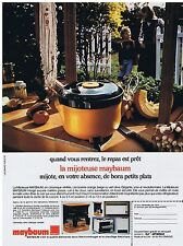 PUBLICITE ADVERTISING 054 1976 La Mijoteuse MAYBAUM mijote en votre absence
