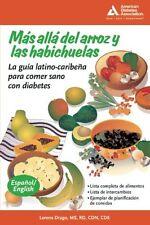 Beyond Rice and Beans / Mas alla del arroz y las habichuelas: The Caribbean Lati