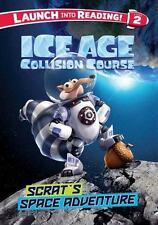 Ice Age Collision Course: Scrat's Space Adventure: By Capozzi, Suzy