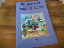 Sach Musik Volker Ochs - Nun jauchzet all Heft 2 (80 s.) STRUBE VERLAG TB