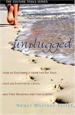 Unplugged: How to Disconnect from the Rat Race, Ha