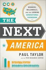The Next America : Boomers, Millennials Book Paul Taylor HC DJ Social Science