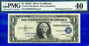 Error Note - 1935-E $1 Silver Certificate (( Misalignment Error )) PMG 40 # 610-
