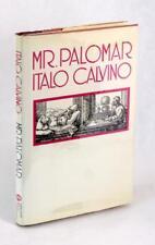 Italo Calvino First Edition 1984 Mr Palomar William Weaver Hardcover w/DJ
