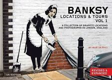 Banksy Locations & Tours: A Collection of Graffiti Locations and Photographs in