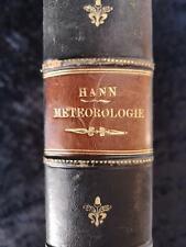 Lehrbuch der Meteorologie : Julius Hann - Leipzig 1906 - Zahlreiche Abbildungen